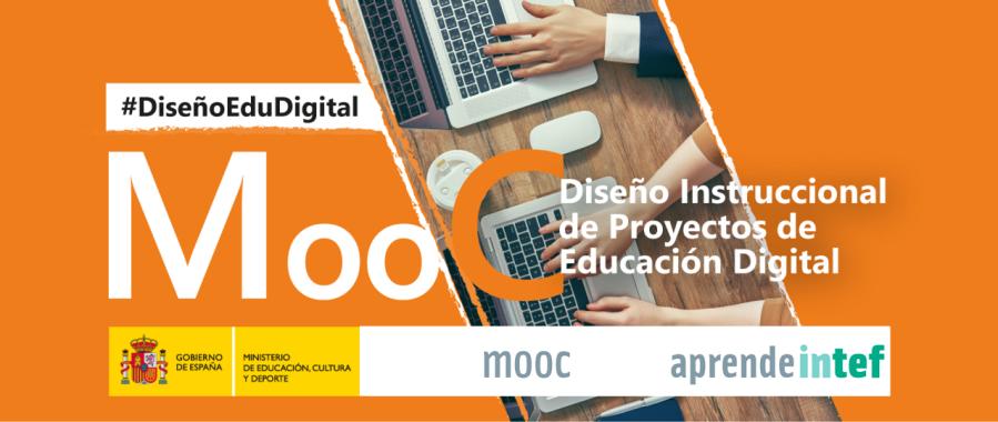 MooC Diseño Instruccional de Proyectos de Educación Digital